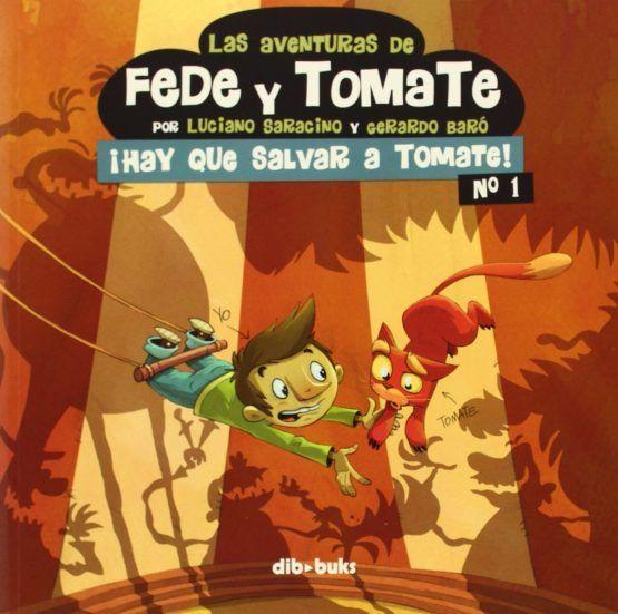 «Aventuras de Fede y Tomate: Hay que salvar a Tomate» (Volumen 1)