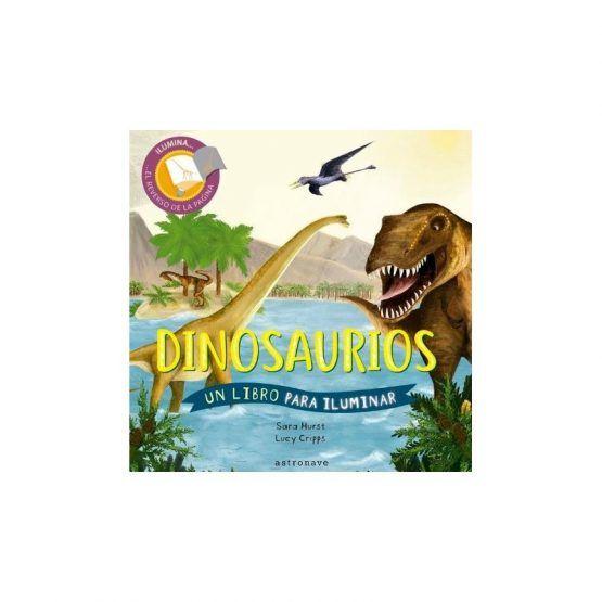 Libro «Dinosaurios, un libro para iluminar»